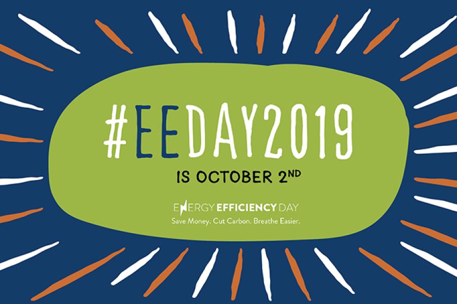 October 2 is Energy Efficiency Day