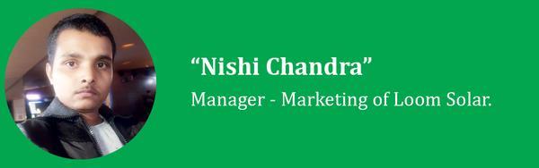 nishi chandra from loom solar