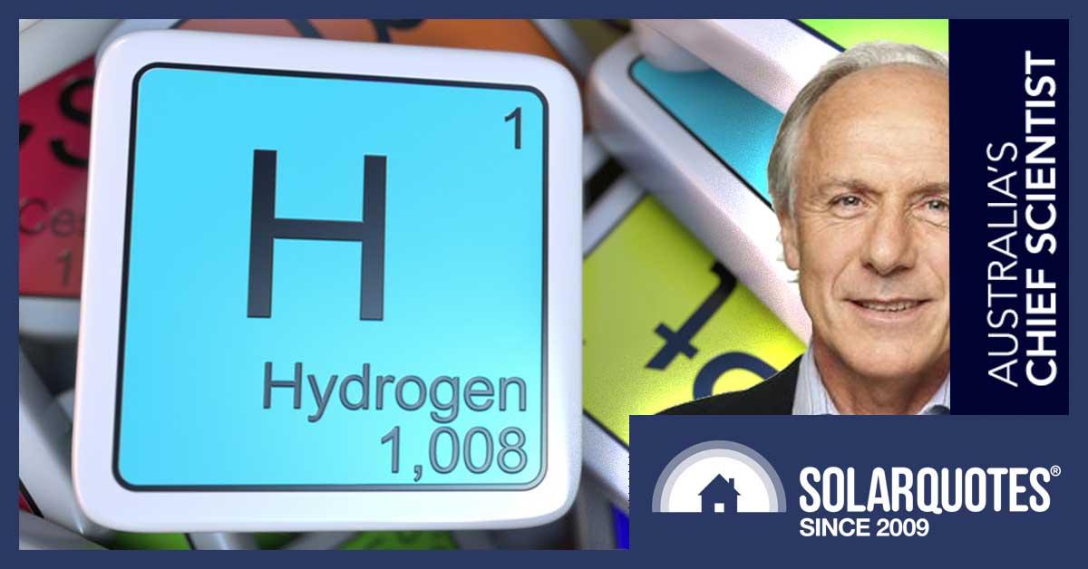 Chief Scientist Dr. Alan Finkel - Hydrogen