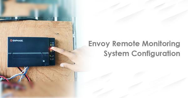 envoy remote monitoring system configuration